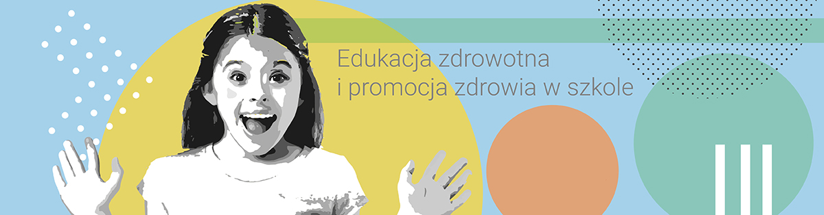 Programy edukacji zdrowotnej w szkole