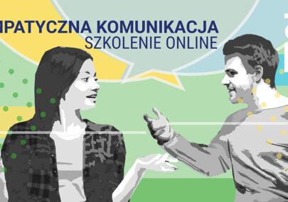 Nabór na szkolenie online Empatyczna komunikacja